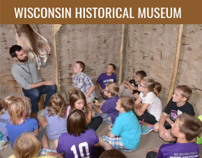 Wisconsin Historical Museum Field Trips