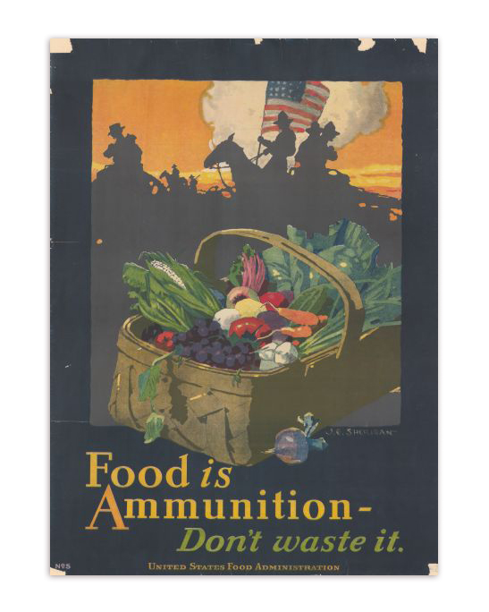 Food is Ammunition Propaganda Poster