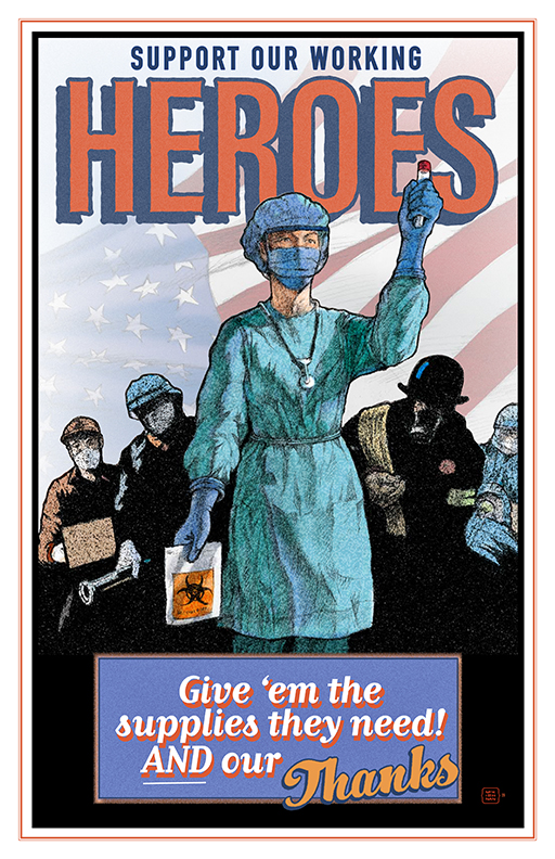 Jim McKiernan Wisconsin Heroes Poster, depicting a medical worker holding a vial and a hazardous materials bag, behind whom are other essential workers. All of them are wearing masks.
