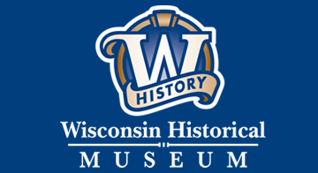 Wisconsin Historical Museum.