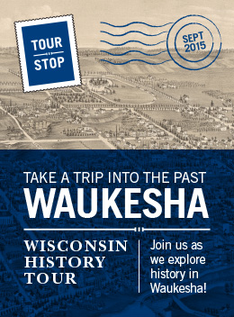 Wisconsin History Tour.